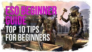 ESO Top 10 BEGINNER Tips to get Started in the Elder Scrolls Online