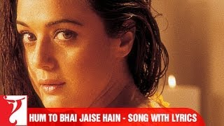 "Lyrical: ""Hum Toh Bhai Jaise Hain"" - Full Song with Lyrics - Veer Zaara"