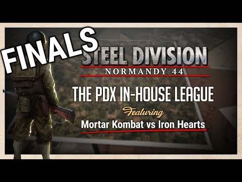 Steel Division In-house League FINALS - Iron Hearts VS. Mortar Kombat