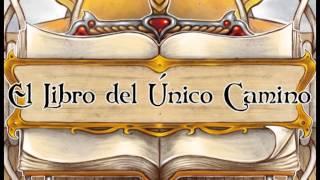 El Libro del Único Camino