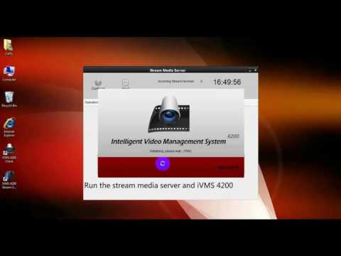How To Setup Stream Media Server With IVMS 4200