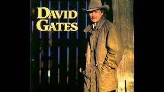 David Gates - If