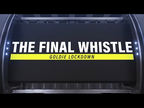 Goldie Lockdown Episode 1 | The Final Whistle Podcast
