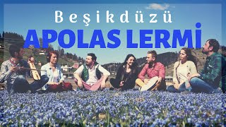 Apolas Lermi - Beşikdüzü (Video Clip)