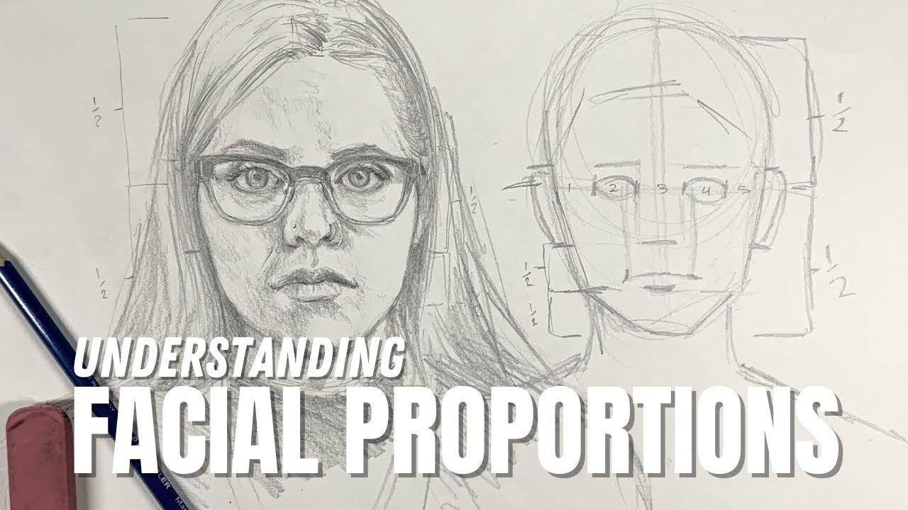 Understanding Facial Proportions (UPDATE!)