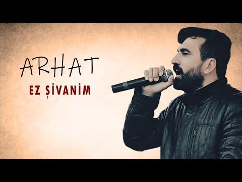 Arhat - Ez Şivanım