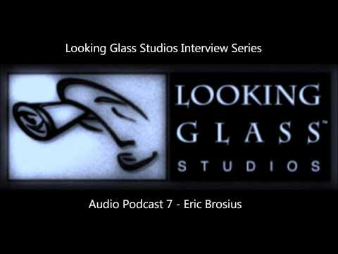 Looking Glass Studios Interview Series - Audio Podcast 7 - E