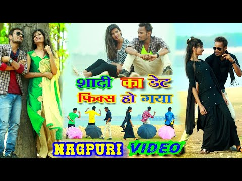 Shadi Ka Date Tera Fix Ho Gaya || Nagpuri Sadri Nas Faad Dance || True Love Story Video