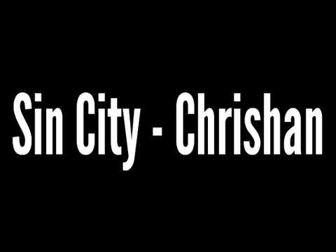 Sin City - Chrishan || Lyric Club😼💙