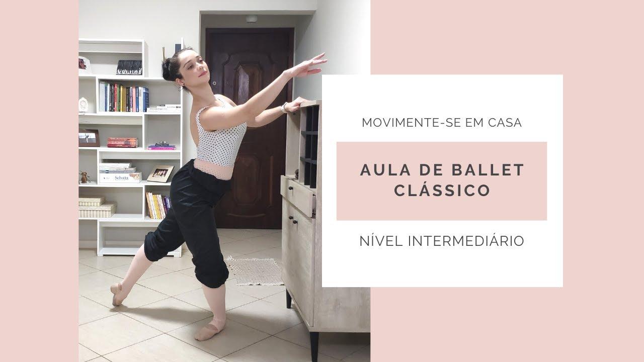 AULA BALLET CLÁSSICO - NÍVEL INTERMEDIÁRIO