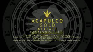 Download Cypher Acapulco Gold  Dj Keos feat GoldeathBeats y varios artistas audio official