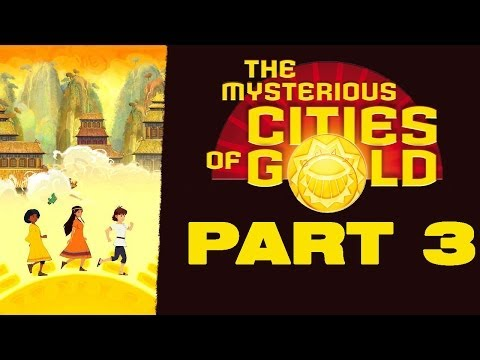 The Mysterious Cities Of Gold Secret Paths [HD720p] Gameplay Walkthrough Part 3 태양소년 에스테반 공략 파트 3