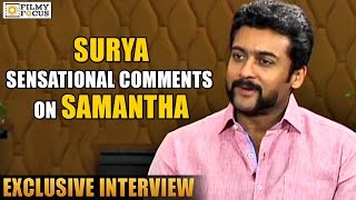 Surya Sensational Comments on Samantha - Filmyfocus.com