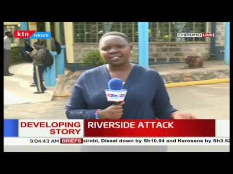 Riverside Attack: Live updates from Chiromo Mortuary