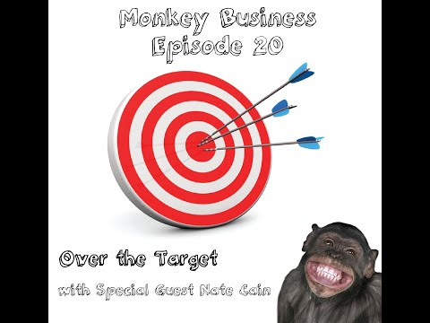 Monkey Business Ep Two Zero with Special Guest Nate Cain