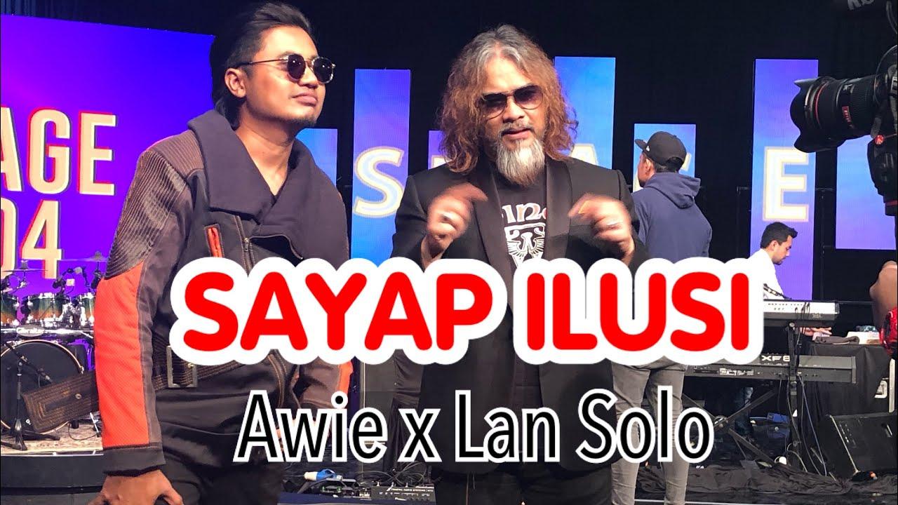 SAYAP ILUSI - AWIE x LAN SOLO