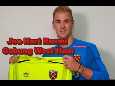 """SANGAT MENGEJUTKAN! Bursa Transfer Pemain - Joe Hart """"RESMI"""" Gabung West Ham"""