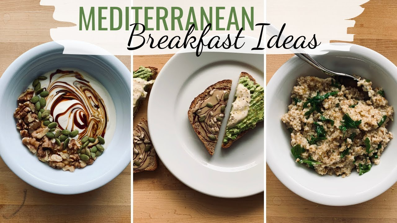 Mediterranean Diet Breakfast Recipes Plant Based Breakfast