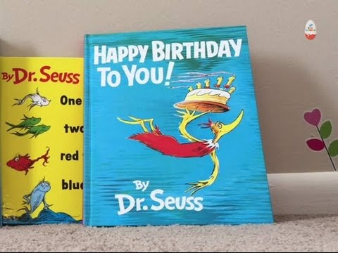 Happy Birthday To You By Dr Seuss Read Aloud Dr Seuss S Birthday Youtube