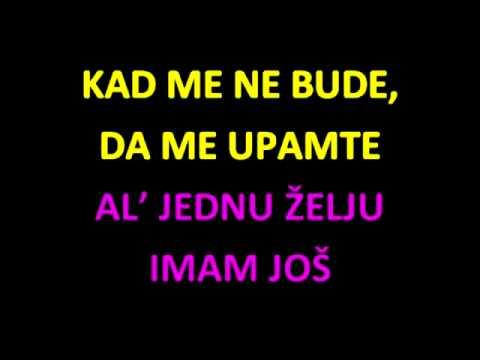 Kad me ne bude - karaoke demo - karmatrix.eu