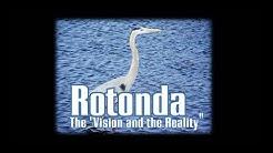 "Rotonda: ""The Vision and the Reality"""