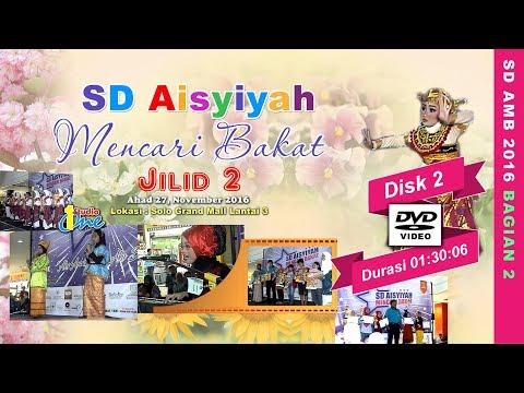 Event Akbar SD AMB - SD Aisyiyah Mencari Bakat Jilid 2 2016 Bagian 2