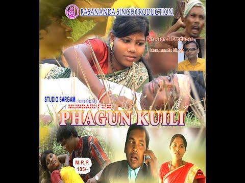 Mundari Film | Phagun Kuili | Directed By - Rasananda Singh