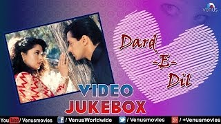 Dard-E-Dil | Best Bollywood Sad Songs - Video Jukebox