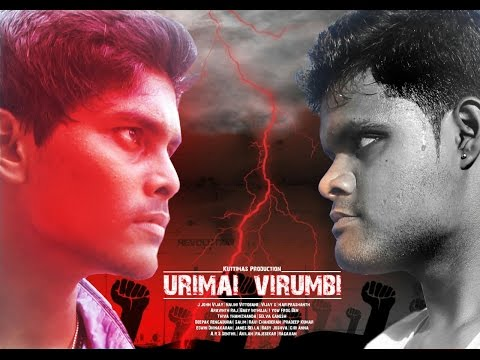 Urimai virumbi tamil short film(the fighter for human rights) | BACKupART | JOHN VIJAY