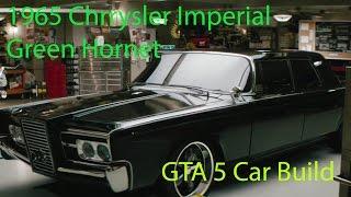 1965 Green Hornet Chrysler Imperial GTA 5 Car Buld