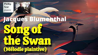 Jacques Blumenthal : Song of the Swan, Melodie Plaintive