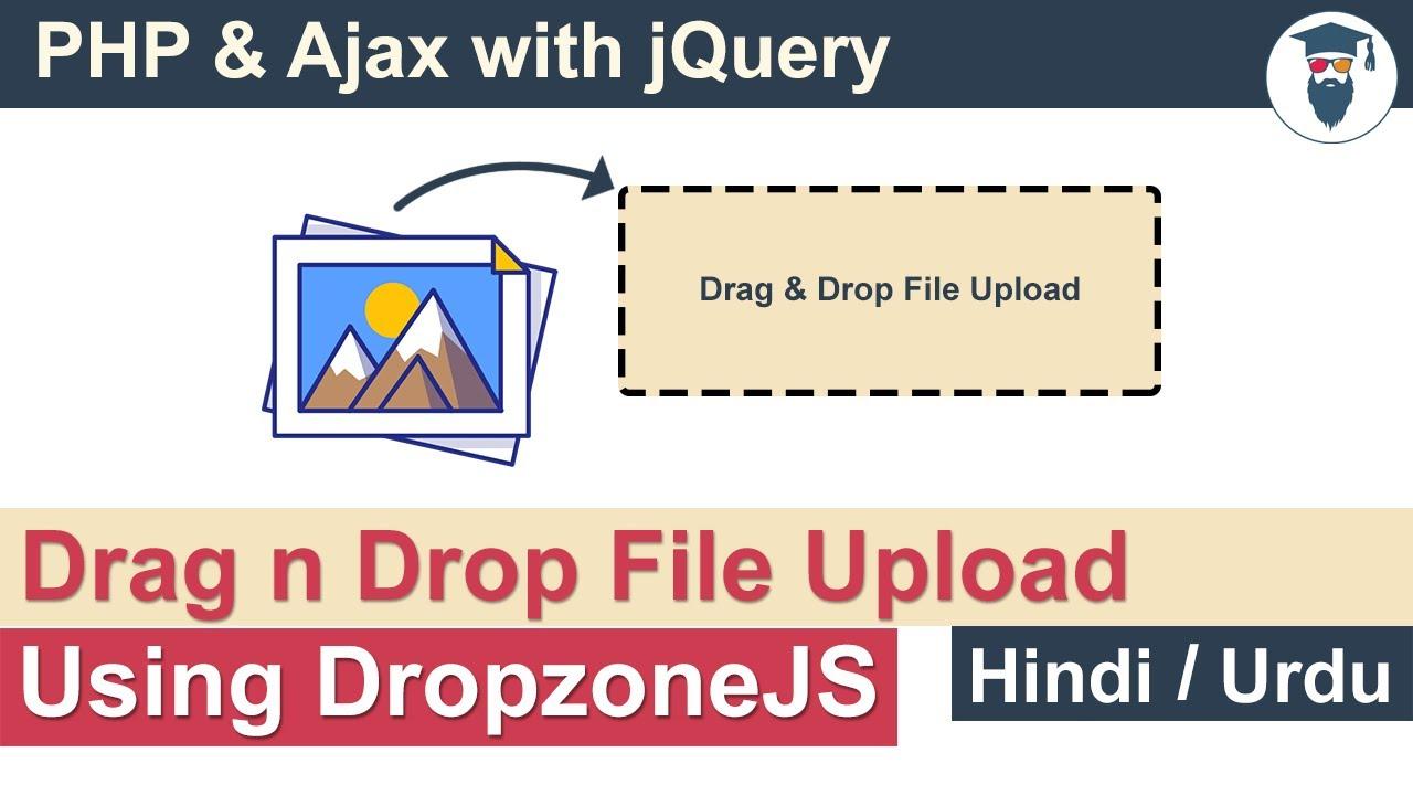 PHP Ajax - Drag & Drop File Upload with DropZonejs Tutorial