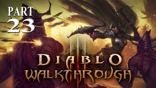 Diablo 3 - Walkthrough - Part 23 (Gameplay & Commentary)
