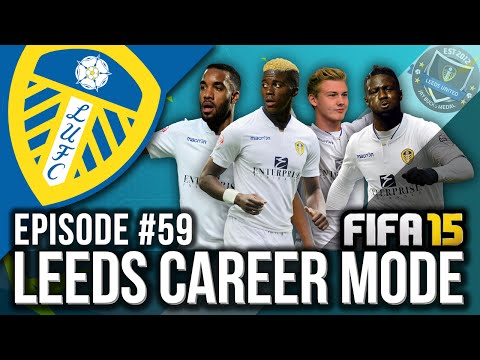 FIFA 15 | Leeds United Career Mode - SEASON 4 BEGINS! #59