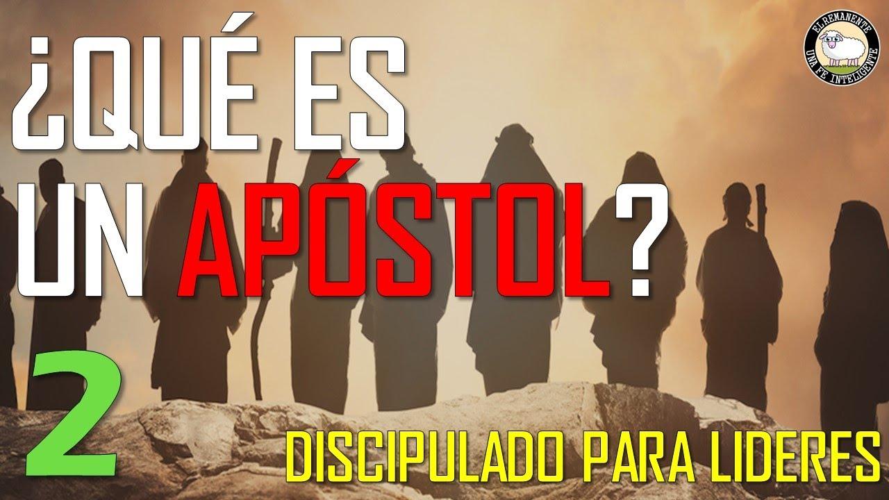 ¿Qué es un Apóstol? - Discipulado para Líderes Ep. 2 | El Remanente: Una Fe Inteligente