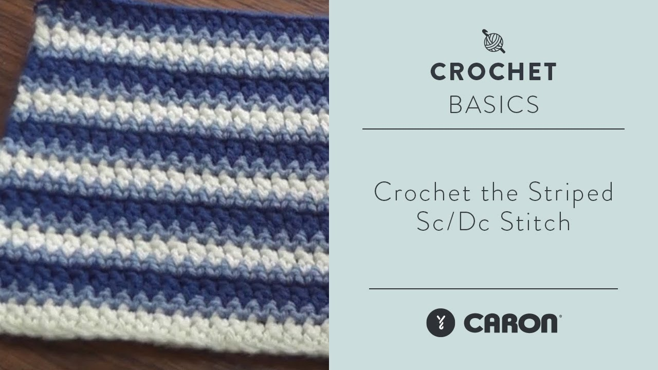 How To Crochet the Striped Sc Dc Stitch - YouTube
