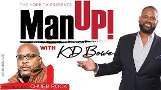 Man Up! with KD Bowe and Chubb Rock