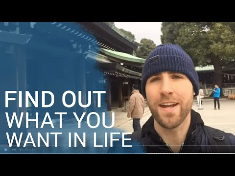 How To Find Out What You Want In Life (Setting Goals)
