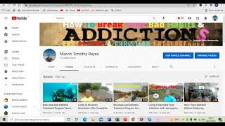 How I Created My Youtube Channel Living In Recovery From Addictions And You Can Too- Day 7