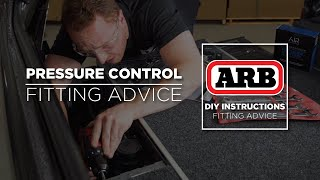 ARB Fitting Advice | Pressure Control