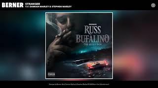 Berner feat. Damian Marley & Stephen Marley - Stranger (Audio)