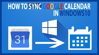 How to add Google Calendar in Windows 10