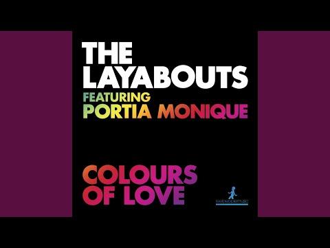 Colours of Love (The Layabouts Vocal Mix) (feat. Portia Monique)