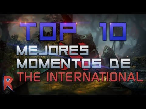 🏆Los mejores momentos de The International [TOP 10] - Raizon Dota