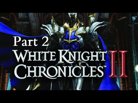 White Knight Chronicles 2 - Part 2 - Auf gehts nach Faria (HD Version/Lets Play)