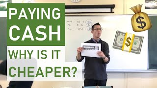 Paying cash: why is it cheaper?