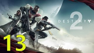 DESTINY 2 Walkthrough PC Gameplay Part 13  - The Almighty (No Commentary)