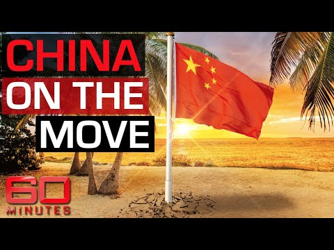Investigation: Why is China on the move in the South Pacific?   60 Minutes Australia