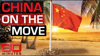 Investigation: Why is China on the move in the South Pacific? | 60 Minutes Australia