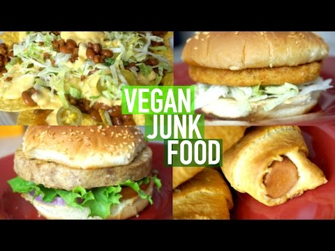 "VEGAN JUNK FOOD: NACHOS, BURGERS, ""CHICKEN"" SANDWICHES, & MORE!"
